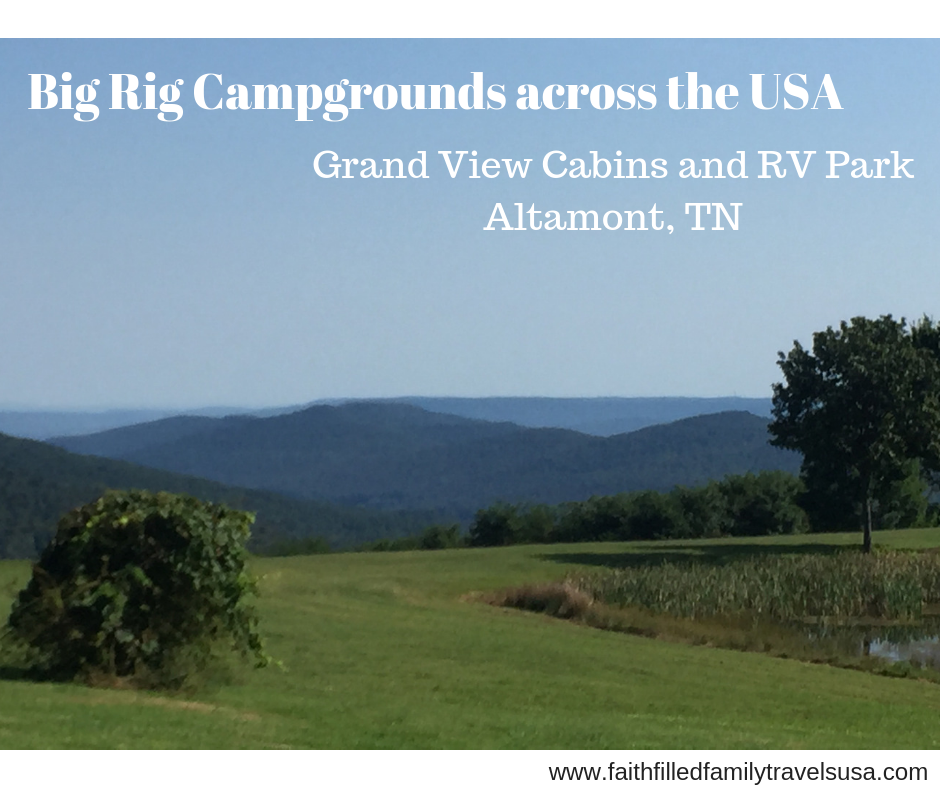 Big Rig Campgrounds Across Usa Grand View Cabins And Rv